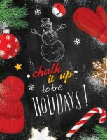 Chalk It Up To The Holidays