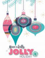 Have A Holly Jolly Holiday